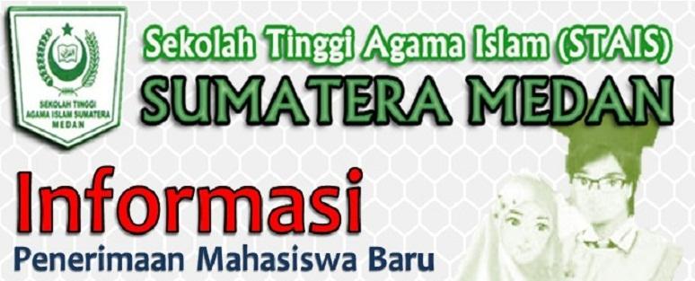 PENERIMAAN MAHASISWA BARU (STAIS MEDAN) 2019-2020 SEKOLAH TINGGI AGAMA ISLAM SUMATERA MEDAN