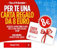 Promozioni Lafeltrinelli: Carta regalo da otto euro tra il 14.12.16 e il 19.12.16!