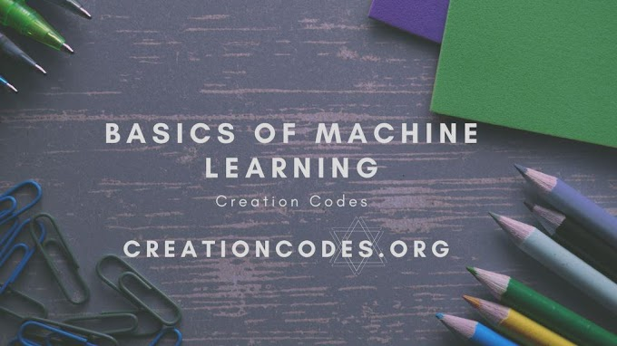 Basic Concepts of Machine learning - Building Foundation.