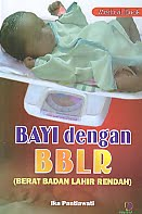 AJIBAYUSTORE  Judul Buku : Bayi dengan BBLR (Berat Badan Lahir Rendah) Pengarang : Ika Pantiawati   Penerbit : Nuha Medika