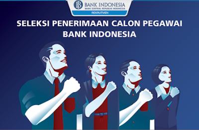 Penerimaan melalui lowongan kerja Bank Indonesia terbaru