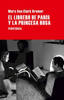 El librero de París y la princesa rusa Mary Ann Clark Bremer