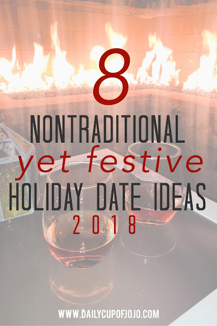 8 Nontraditional, Yet Festive, Holiday Date Ideas