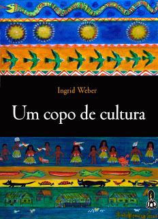 Livro - Um Copo de Cultura - Ingrid Weber-1