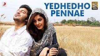 Meendum Oru Kadhal Kadhai – Yedhedho Pennae Lyric _ Gowtham, Isha Talwar _ G.V. Prakash