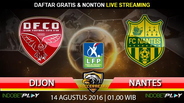 Prediksi Dijon vs Nantes 14 Agustus 2016 (Liga Prancis)