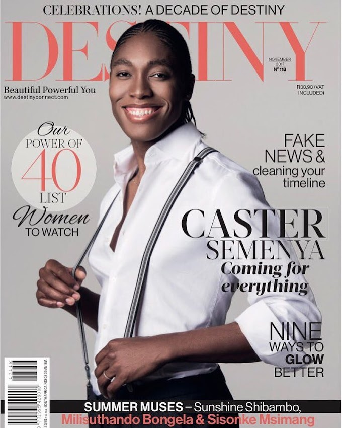 SA Olympic gold medallist Caster Semenya covers Destiny Magazine's November 2017 Issue