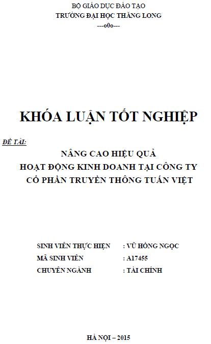 Nâng cao hiệu quả hoạt động kinh doanh tại Công ty Cổ phần Truyền thông Tuấn Việt