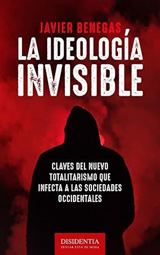 La ideologia invisible
