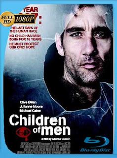 Niños del hombre (2006) HD [1080p] Latino [GoogleDrive] SilvestreHD