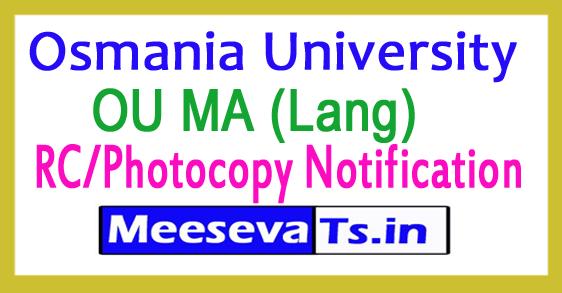 Osmania University OU MA (Lang) RC/Photocopy Notification 2017