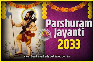 2033 Parshuram Jayanti Date and Time, 2033 Parshuram Jayanti Calendar
