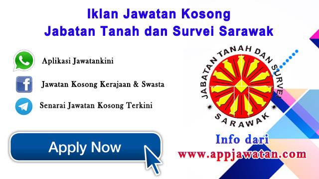 Jawatan Kosong di Jabatan Tanah dan Survei Sarawak