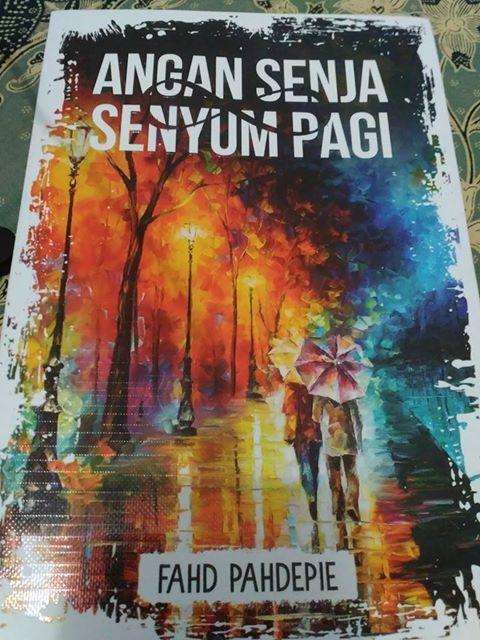 Resensi Buku Angan Senja Senyum Pagi Karya Fahd Pahdepie