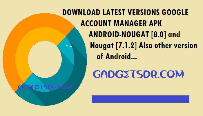 google account manager 8 0 apk
