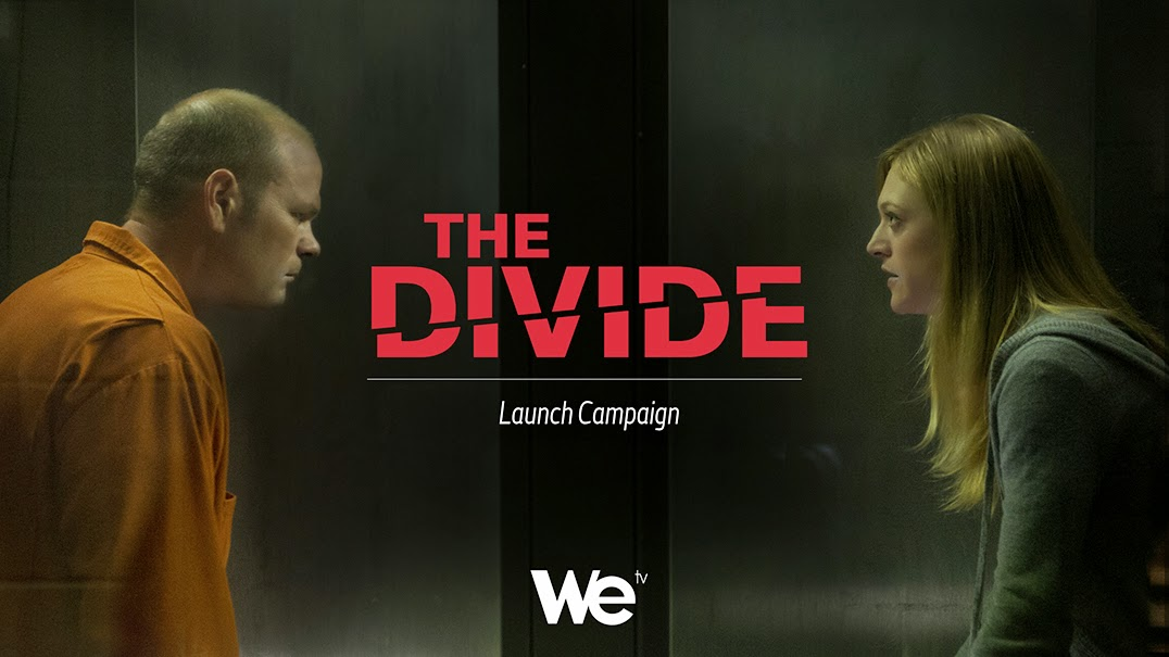 The Divide WE tv
