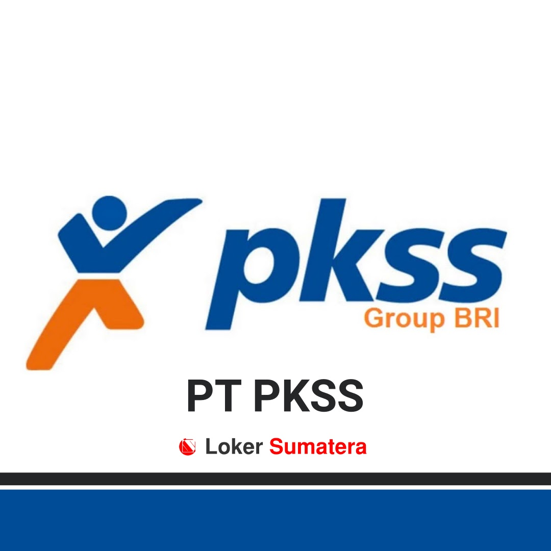 Lowongan Kerja Terbaru PT Prima Karya Sarana Sejahtera (PKSS) Banda Aceh Januari 2020 sebagai Satpam. Lamaran diterima paling lambat 14 Januari 2020