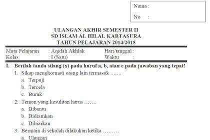 Soal UKK/PAT Aqidah Akhlak Kls 1 MI Semester 2 Kurikulum 2013
