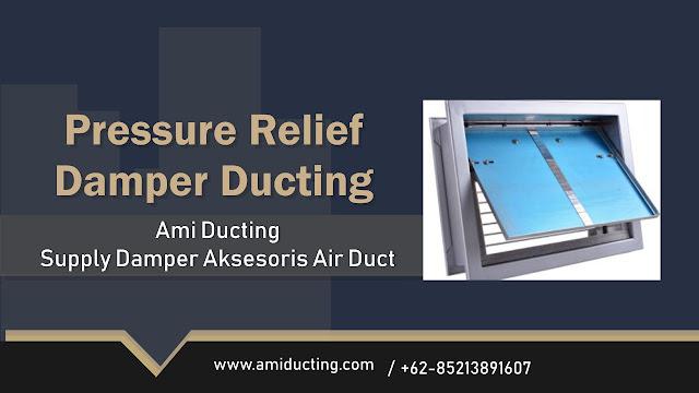 Pressure Relief Damper