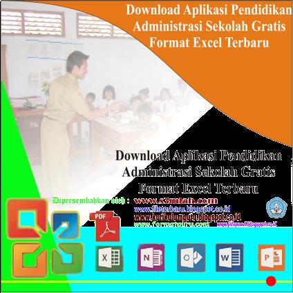 Download Aplikasi Pendidikan Administrasi Sekolah Gratis Format Excel Terbaru