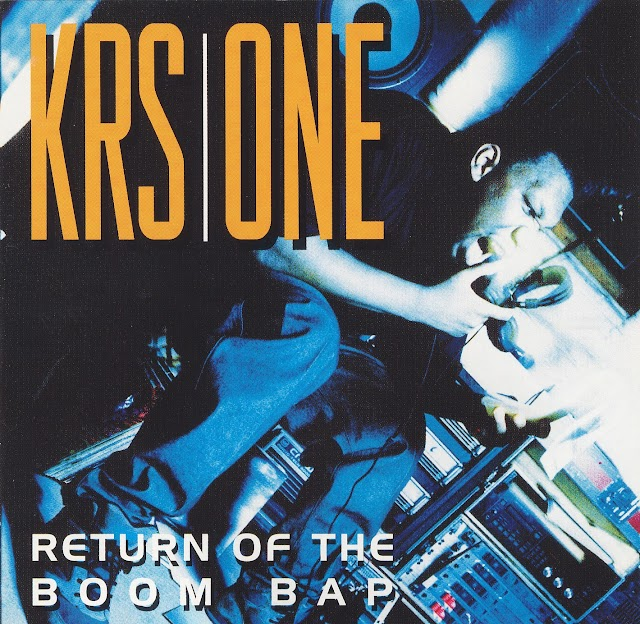 Un dia como hoy: KRS-One lanza: Return Of The Boom Bap (1993)