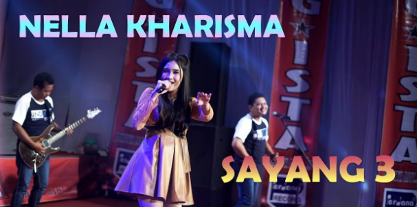 Download Lagu Nella Kharisma - Sayang 3 Mp3 Single Dangdut Koplo Paling Hits 2018,Nella Kharisma, Dangdut Koplo, 2018