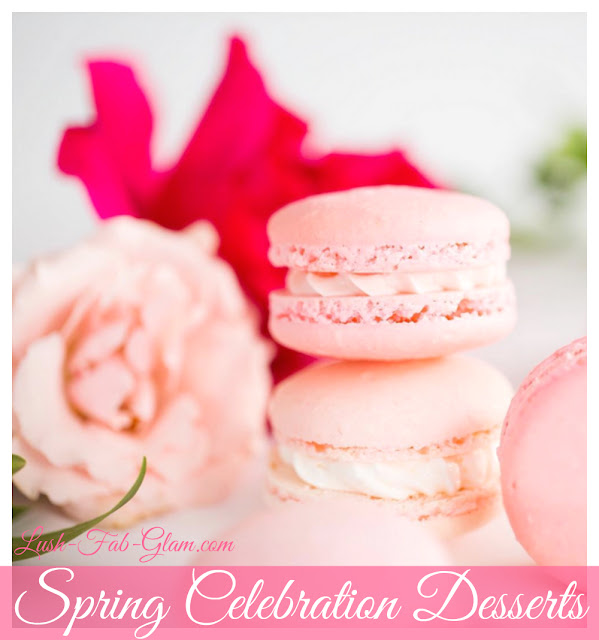 http://www.lush-fab-glam.com/2017/04/delicious-desserts-for-spring-party.html