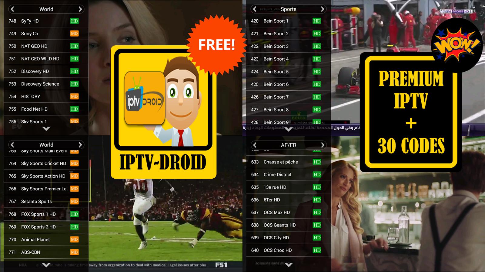 IPTV-DROID : PREMIUM IPTV TO WATCH BEST PREMIUM CHANNELS + 30 X