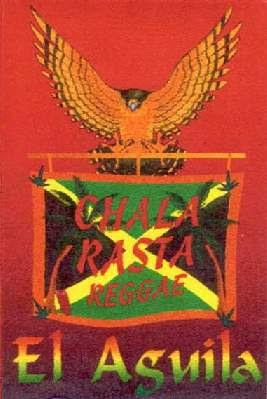 CHALA RASTA - El Águila (1997)