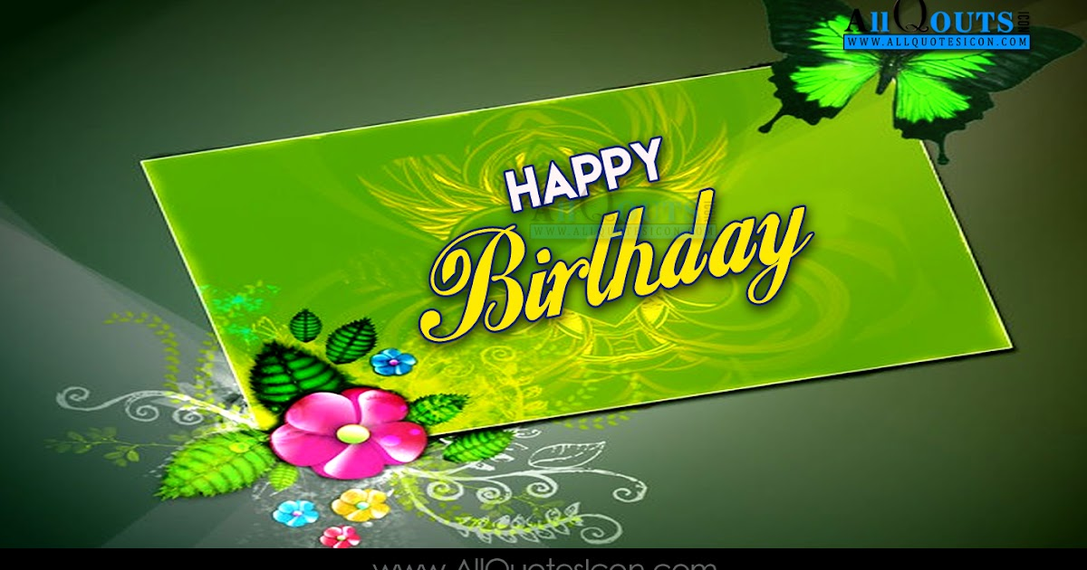 Happy Birthday Quotes English ~ Famous happy birthday quotes wishes greetings in english pictures best images messages