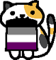 Simple art of a calico cat holding an asexual pride flag in its mouth.  Description of Asexual pride flag.  Four horizontal stripes, from top colors are black, grey, white, and purple.  Cat is from the game Neko Atsume.  Cats name is Sunny.