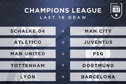 All Posts About Uefa Champions League Round Of 16 Fixtures 2019 On
