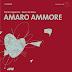 Canio Loguercio & Rocco De Rosa - Amaro Ammore (d'if, 2104)/ Canio Loguercio - Canzoni Sussurrate (il pensiero, 2014)
