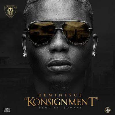 Reminisce - Konsignment (Prod. By Jomane)