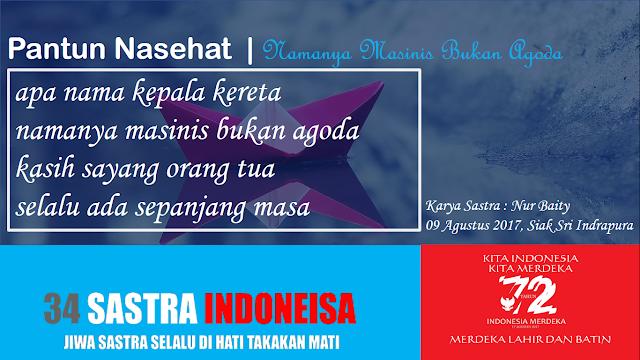 Kumpulan pantun nasehat MASINIS BUKAN AGODA | 34 Sastra Indonesia