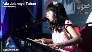 Download Lagu Rohani Ada Jalannya Tuhan (Grezia Ephipania)