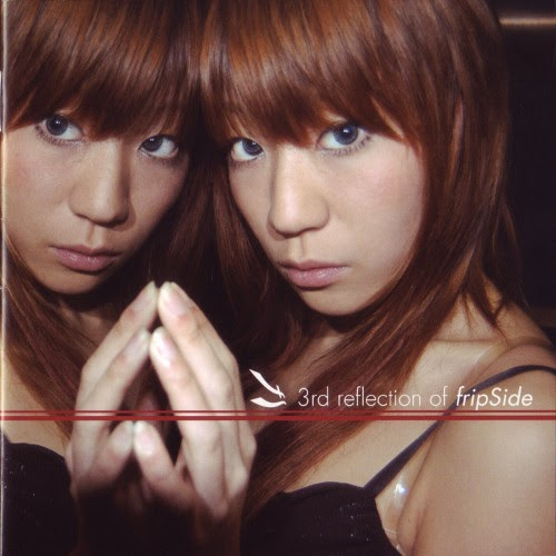 Download 3rd reflection of fripSide Flac, Lossless, Hi-res, Aac m4a, mp3, rar/zip