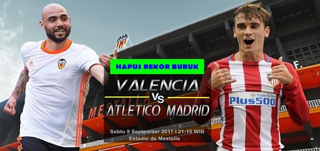Prediksi Taruhan Bola 365 - Valencia vs Atletico Madrid 9 September 2017