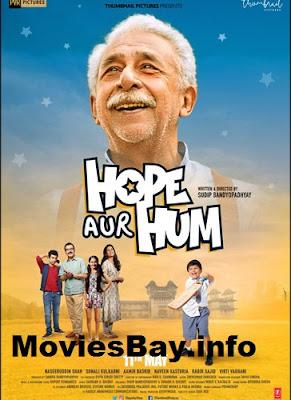 Hope Aur Hum 2018 Hindi 720p pDVDRip 850MB