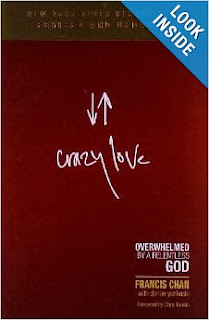 http://www.amazon.com/Crazy-Love-Overwhelmed-Relentless-God/dp/1434705943/ref=sr_1_1?s=books&ie=UTF8&qid=1388684532&sr=1-1&keywords=crazy+love