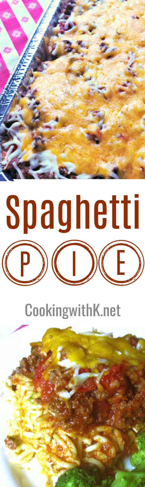 Weeknight Family Supper Meal:  Spaghetti Pie