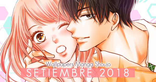 Wallpaper Manga Shoujo: Setiembre 2018