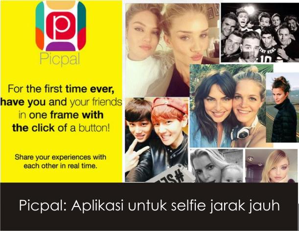 Picpal: Aplikasi untuk Selfie Bareng Teman dari Tempat yang Berbeda dalam Waktu yang Bersamaan