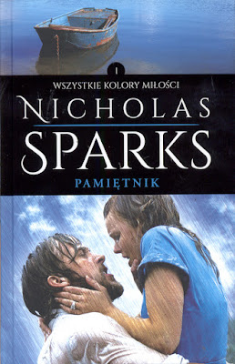 """""""Pamiętnik"""" Nicholasa Sparksa, czyli gdy ekranizacja jest lepsza od książki."""