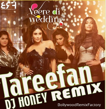Tareefan (Remix) - DJ Honey