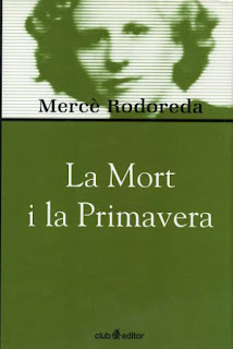 La Mort i la primavera / Mercè Rodoreda