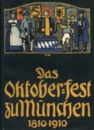 Centenario de la Oktoberfest (1910) (@mibaulviajero)