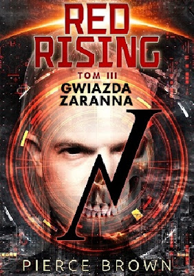 Pierce Brown - Red Rising. Gwiazda zaranna