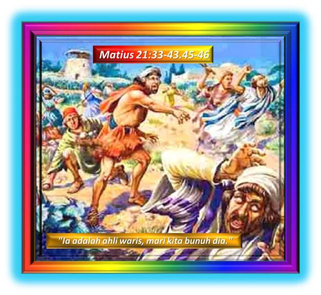 Matius  21:33-43; 45-46