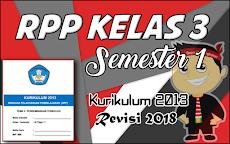 DOWNLOAD RPP Kelas 3 K13/Kurikulum 2013  Semester 1 Revisi 2018
